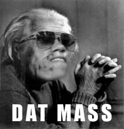 Day Ass Meme - dat mass dat ass know your meme