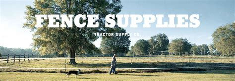 tractor supply fence fencing tractor supply co