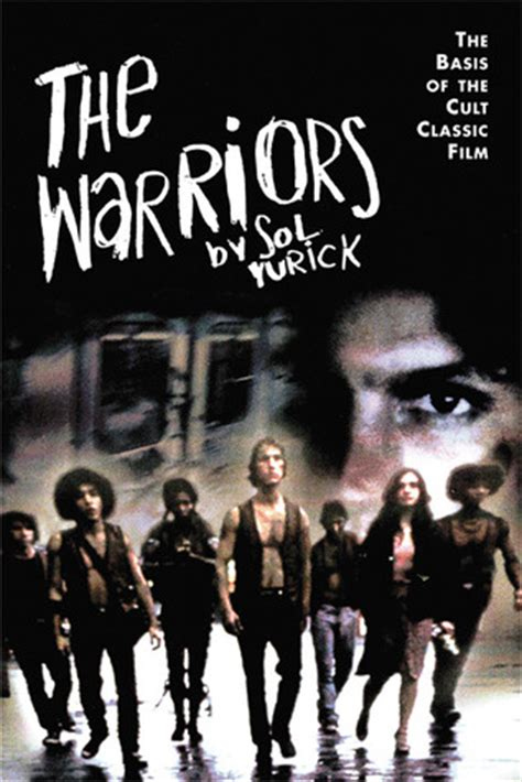Novel Warriors the warriors by sol yurick reviews discussion bookclubs lists