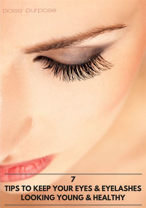 7 Tips On Looking Younger by 7 Tips To Keep Your And Eyelashes Looking
