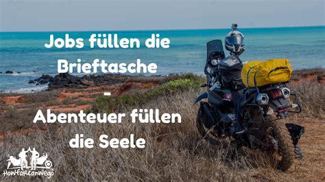 Motorrad Weltreise Buch by How Far Can We Go Der Motorradreiseblog