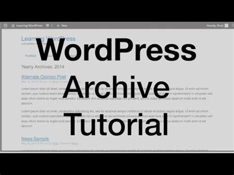 youtube tutorial on wordpress wordpress archive tutorial archive php youtube