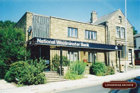 national westminster bank national westminster bank berry longridge town archive