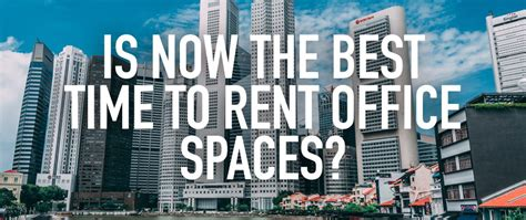 when is the best time to rent an apartment is now the best time to rent office spaces colab ventures