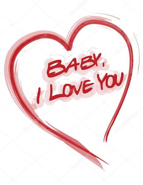 descargar imagenes de i love you baby baby i love you heart card isolated over a white