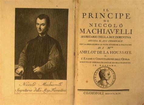 Il Principe Sang Pangeran Niccolo Machiavelli le ragioni dello stato tra politica ed economia il