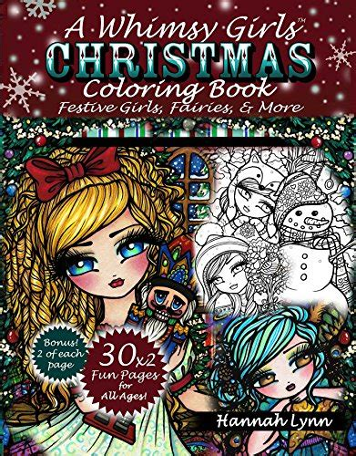 a whimsy girls christmas 168261493x cheapest copy of a whimsy girls christmas coloring book festive girls fairies more by