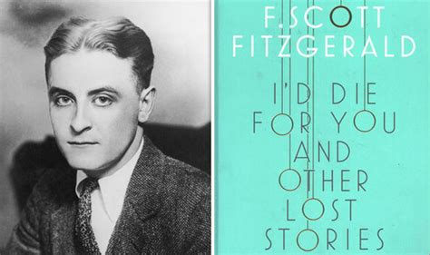themes in fitzgerald s short stories i d die for you and other lost stories review fitzgerald