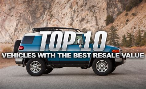 What Trucks The Best Resale Value by Top 10 Vehicles With The Best Resale Values