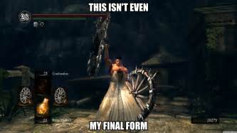 Dark Souls Memes - dark souls final form