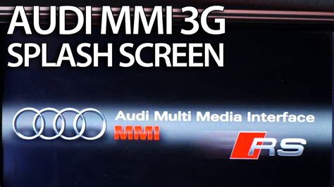 Audi Mmi Code by How To Change Splash Screen Audi Mmi 3g A1 A4 A5 A6 A7 A8