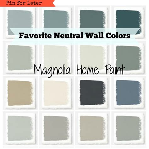 neutral wall colors magnolia paint favorite neutral wall colors hallstrom home