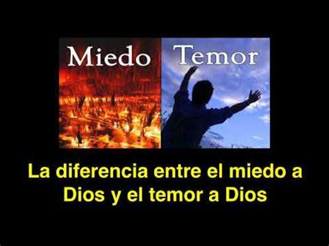 el miedo a la 8449308534 191 cu 225 l es la diferencia entre el miedo a dios y el temor de dios youtube