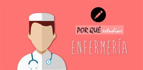 estudiar la carrera de enfermer 237 a qu 233 carrera estudiar estudiar enfermeria por estudiar enfermer 237 a una