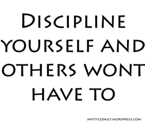 A Word From Those More Disciplined Than I by Discipline Quotes I Lynnsblogs