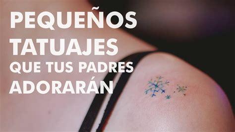 peque 241 os tatuajes que tus padres adorar 225 n youtube