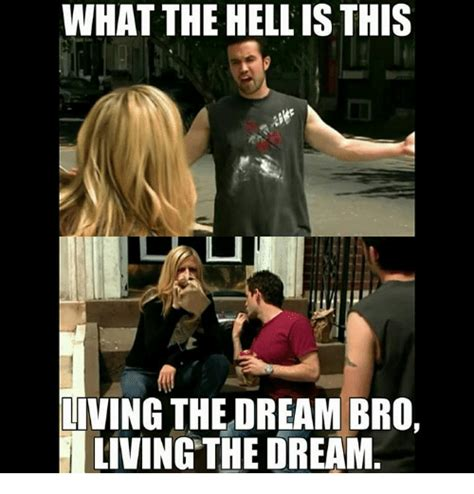 Dream On Meme - 25 best memes about living the dream living the dream memes