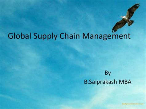 Mba In Global Supply Chain Management by Global Supply Chain Managment