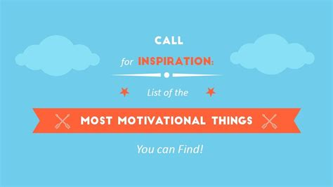 15 most motivational things that can inspire anyone