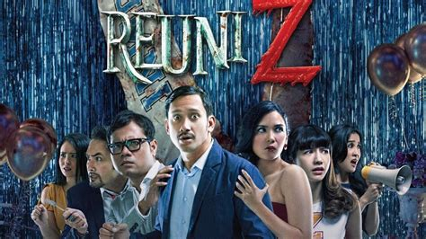 aktor film reuni z reuni z review film indonesia