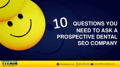 Seo Company 1 by 10 Questions You Should Ask Your Next Dental Seo Company