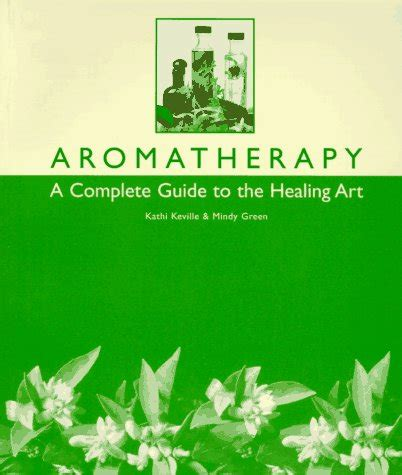 libro the artists guide to libro aromatherapy a complete guide to the healing art di