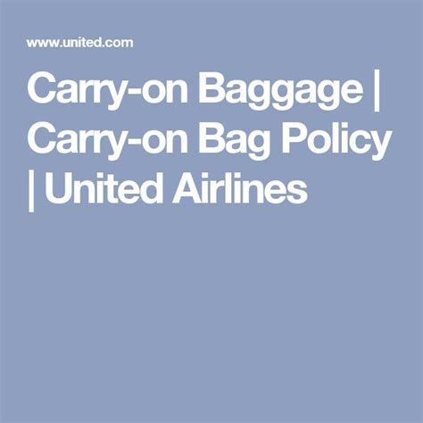 united airlines baggage policy 1000 ideas about airline carry on size on pinterest