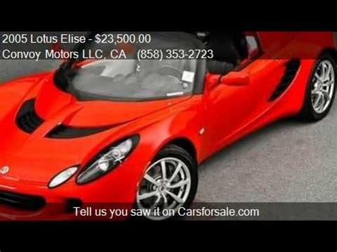 Lotus Elise For Sale In California 2005 Lotus Elise Base 2dr Roadster For Sale In San Diego