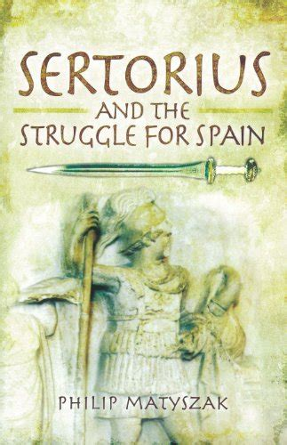 libro the battle for spain libro rome versus carthage the war at sea di christa steinby
