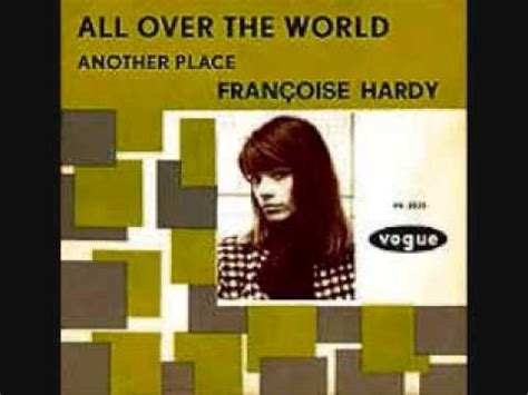 francoise hardy youtube all over the world fran 231 oise hardy all over the world 1965 youtube