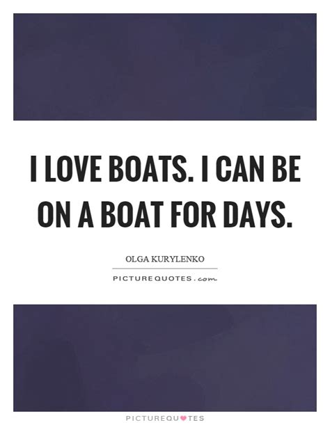 boat quotes love love boat quotes love boat sayings love boat picture