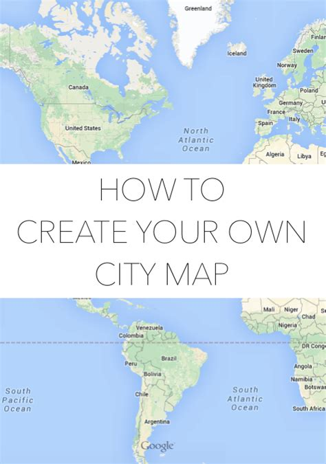 make your own map how to create your own city map design bloglovin