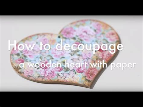 How Do You Decoupage Wood - how to decoupage a wooden with paper
