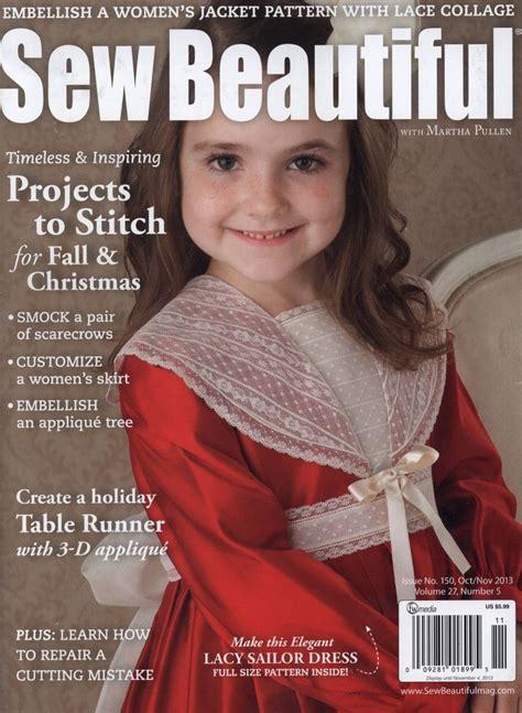 pattern sewing magazine 17 best images about sew beautiful magazine on pinterest