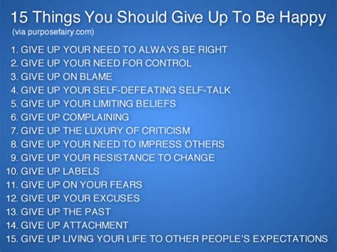 15 things you should give up to be happy new lifestyle secrets