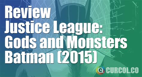 review film justice league gods and monsters 2015 review justice league gods and monsters batman 2015