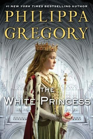 the constant princess the plantagenet and tudor novels the white princess by philippa gregory