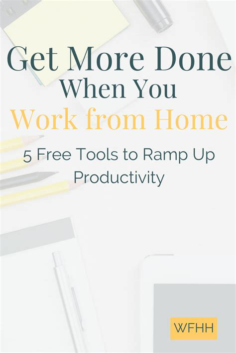 5 rules to maximizing productivity in your home office 5 free productivity tools to get more done when you work
