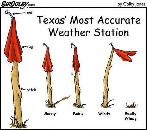 Texas Weather Meme - 26 best texas weather humor images on pinterest ha ha
