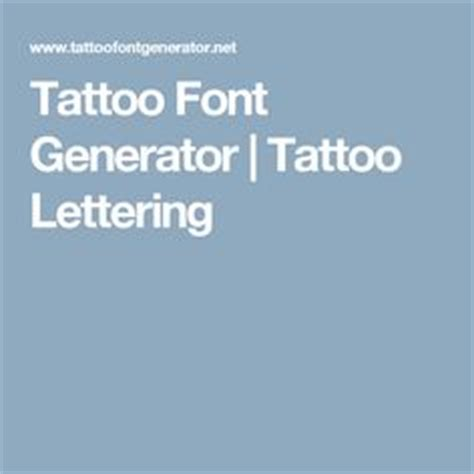 tattoo print generator 1000 ideas about tattoo lettering generator on pinterest