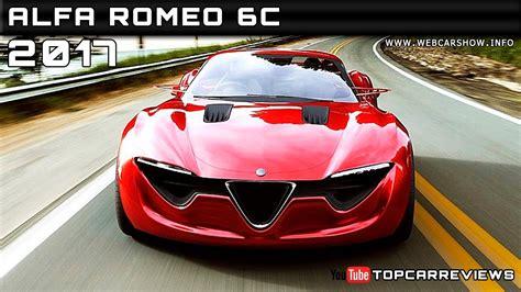 Alfa Romeo 6c by 2017 Alfa Romeo 6c Review Rendered Price Specs Release