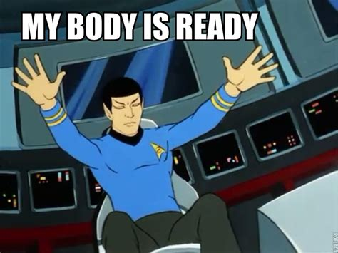 My Body Is Ready Meme - image 234162 my body is ready know your meme