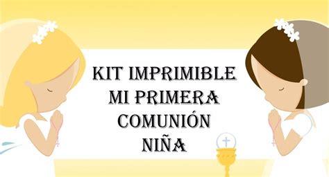 kit imprimible y modificable 100 mi 1 comunion doble reg kit imprimible 2x1 primera comuni 243 n de ni 241 a dios iglesia