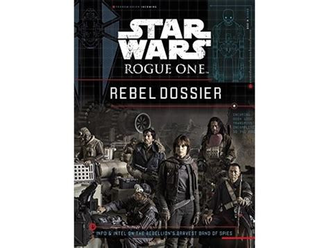 libro star wars rogue one star wars rogue one rebel dossier zmart cl