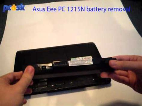 Asus Laptop Take Out Battery battery removal on asus 1215n pc sk