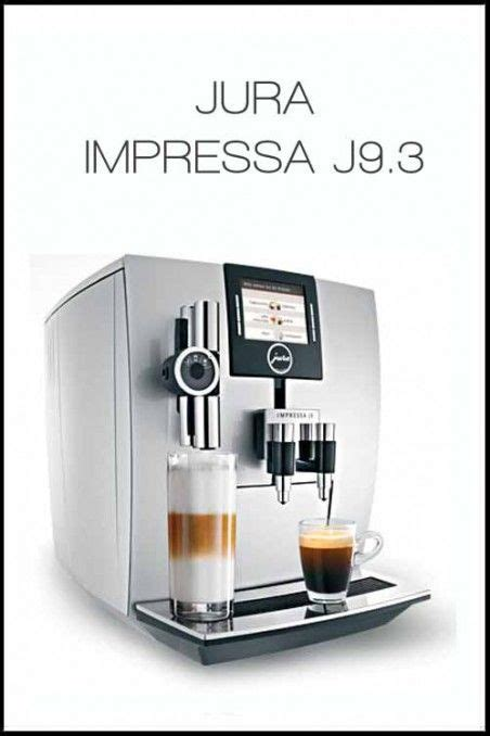 Mesin Espresso 9 best jura coffee machines images on coffee