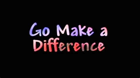 make a go make a difference