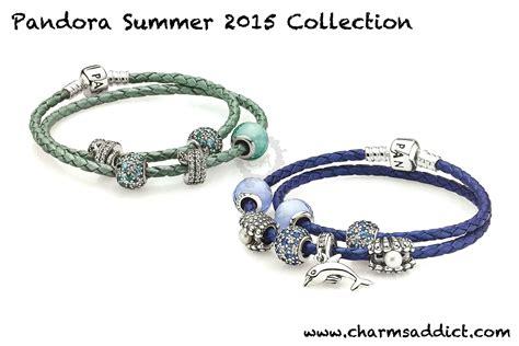 pandora collection pandora summer 2015 collection charms addict