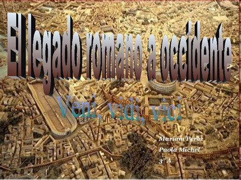 el legado de roma 8493986399 el legado romano a occidente