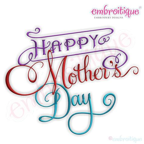 mother s day designs embroitique happy mother s day embroidery design